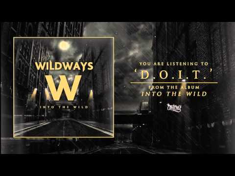 Wildways - D.O.I.T. (Audio)