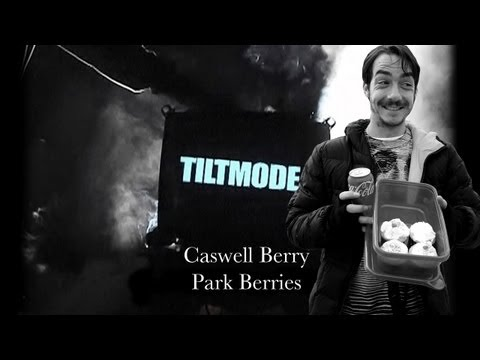 Tiltmode Episodes #2 Caswell Berry's Park Berries
