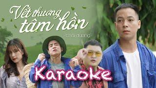 Karaoke -  VẾT THƯƠNG TÂM HỒN - Thái Dương Official