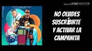 Nadie Lo Sabe Remix (Letra) - J Álvarez x Juhn x Nío García x Casper Mágico