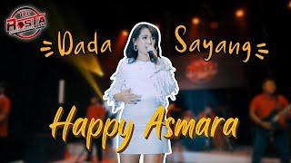 Download lagu Happy Asmara Dada Sayang Mp3