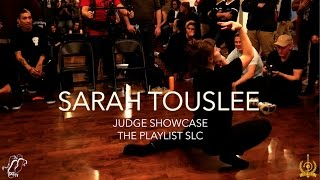 Sarah Touslee | Judge Showcase | The Playlist SLC Vol. 1 | #SXSTV