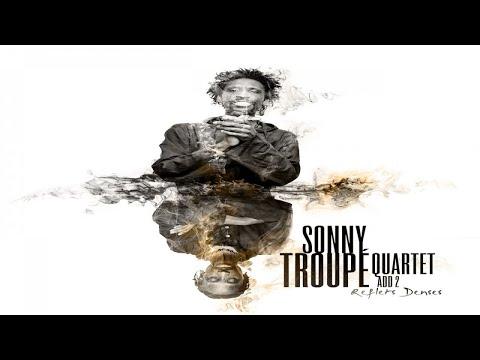 Sonny Troupé - Reflets denses online metal music video by SONNY TROUPÉ