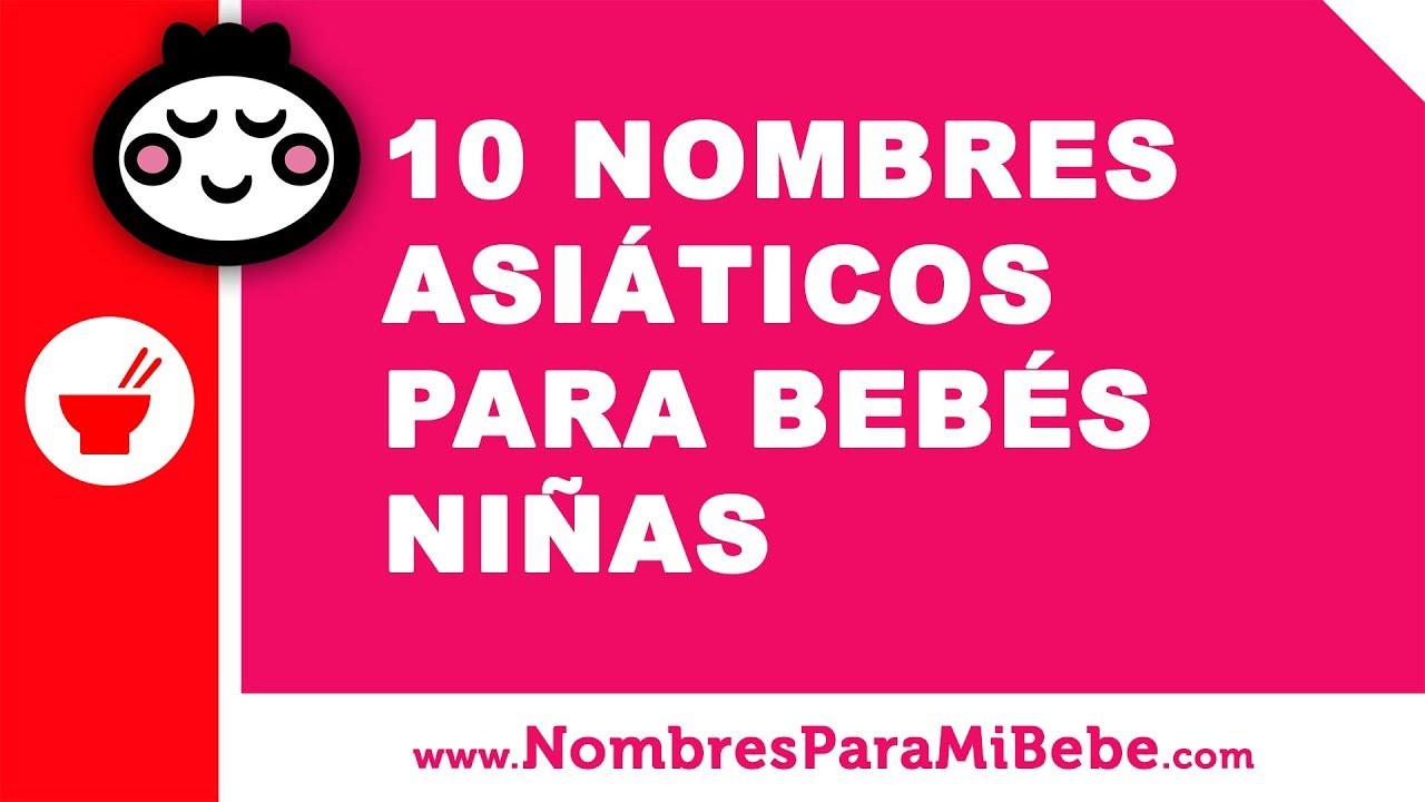 10 nombres asiáticos para bebés niñas - los mejores nombres de bebé - www.nombresparamibebe.com