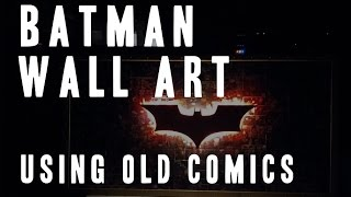 Making Batman Wall Art
