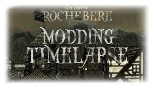 Skyrim High Speed Modding Timelapse #1 [ROCHEBERE]
