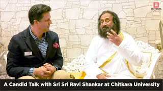 A Candid Talk with Sri Sri Ravi Shankar | Chitkara University