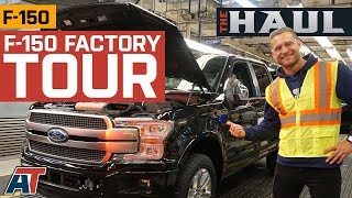 F150 Factory Tour | How Ford Builds An F-150 Every 53 Seconds - The Haul