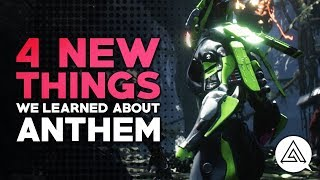 4 New Things We Learned About ANTHEM