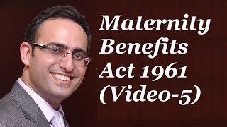 Maternity Benefits Act 1961 [Video 5] - (Sec 6) Notice to claim Maternity Benefit & Payment