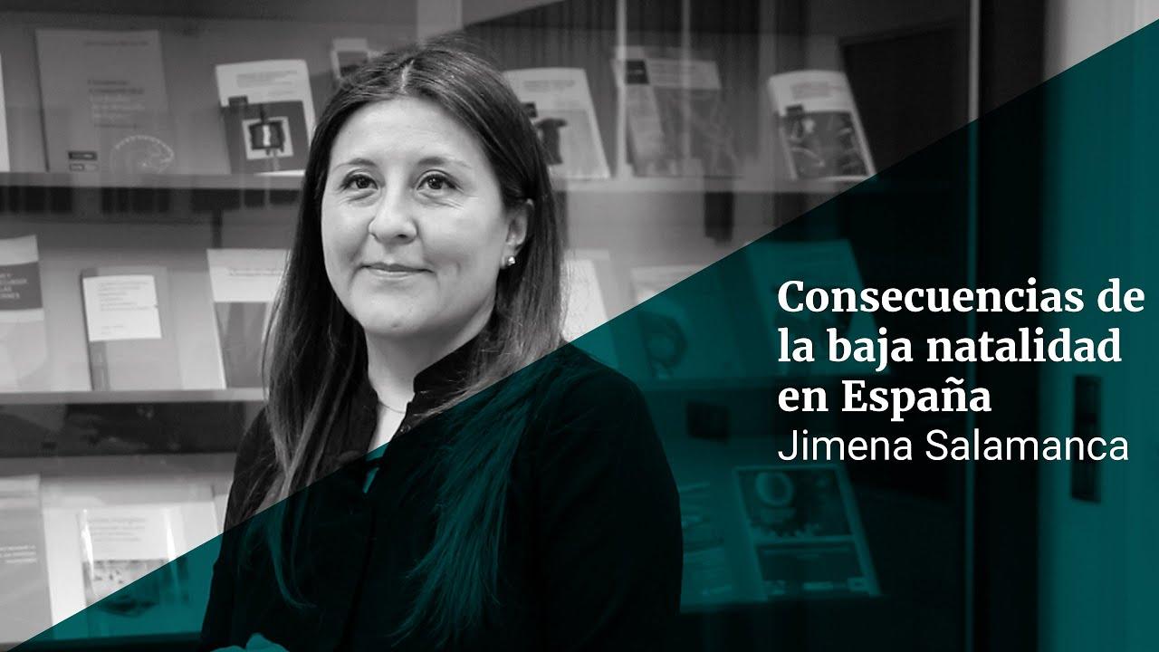 Jimena Salamanca: Consecuencias de la baja natalidad en España