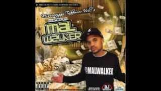 DJ Mal Walker ft. Flawless Da RichKid