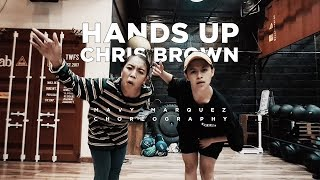 Mavy Marquez Choreography | Hands Up by Chris Brown | @mavymarquez @chrisbrown