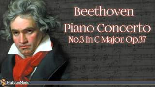Beethoven: Piano Concerto No. 3 in C Minor, Op. 37   Classical Music