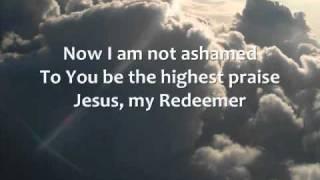 Chris Tomlin - Jesus, My Redeemer - Lyrics