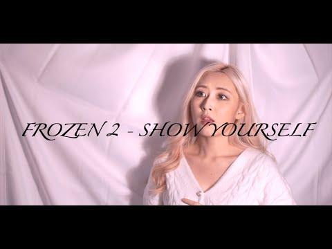 FROZEN 2 - SHOW YOURSELF(Idina Menzel, Evan Rachel Wood) Cover✨