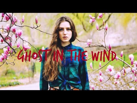 Ghost In The Wind - Birdy