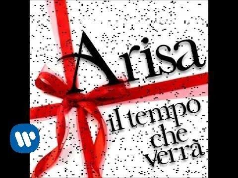 Arisa - Il tempo che verrà (Official Audio)