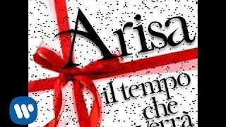 "Video thumbnail of ""Arisa - Il tempo che verrà (Official Audio)"""