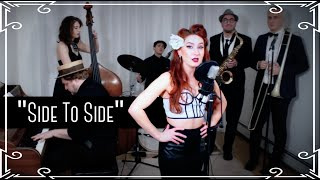 """""""Side to Side"""" (Ariana Grande) - 1950's Cover by Robyn Adele Anderson"""