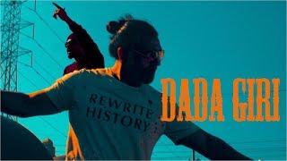 SAB BHANOT- DADA GIRI FT. BOHEMIA (OFFICIAL VIDEO)
