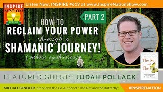 🌟 JUDAH POLLACK:  RECLAIM YOUR POWER THRU A SHAMANIC DRUMMING JOURNEY! - PART 2