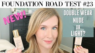Estee Lauder Double Wear Nude Vs Double Wear Light | FOUNDATION REVIEW U0026  COMPARISON