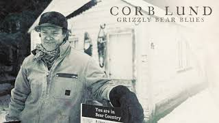 Corb Lund Grizzly Bear Blues