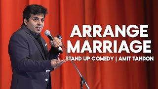 Arrange Marriage | Stand up comedy by Amit Tandon