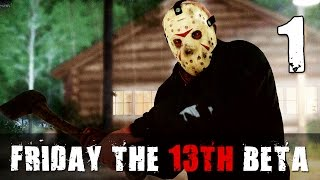 [1] Let's Play Friday The 13th: The Game Beta w/ GaLm and friends