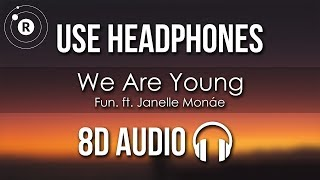 Fun.   We Are Young Ft. Janelle Monáe