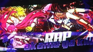 Rap da Akame Ga Kill | Capital Hostil