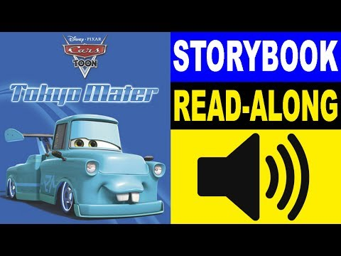 Cars Read Along Story Book | Cars - Tokyo Mater | Read Aloud Story Books For Kids