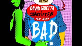 David Guetta - Bad (JaviSNava Remix) (Ping Pong Intro Edit)