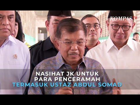 Nasihat Jusuf Kalla untuk Para Penceramah Termasuk Ustaz Abdul Somad