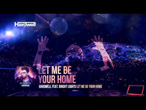 Let Me Be Your Home (feat. Bright Lights) - Hardwell