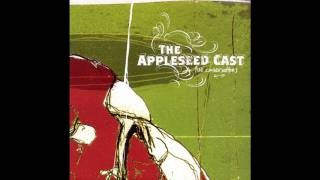 The Appleseed Cast- Fight Song & Sinking