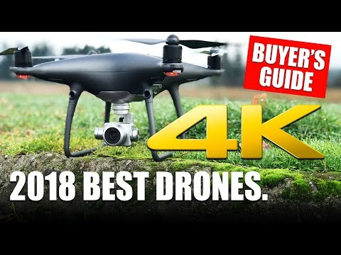 2018 BEST DRONES – BUYER'S GUIDE