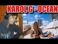 [REACCION] Karol G - Ocean (Video Oficial)