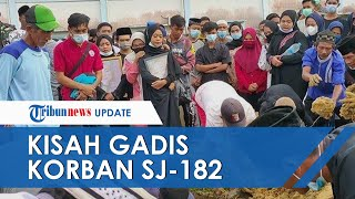 Inilah Keinginanya Terakhir yang Diucapkan Gadis 15 Tahun Korban Insiden Sriwijaya Air SJ-182