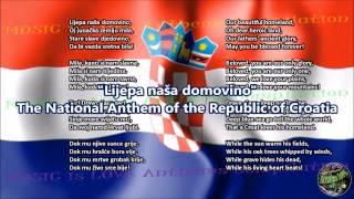 Croatia National Anthem with music, vocal and lyrics Croatian w/English Translation