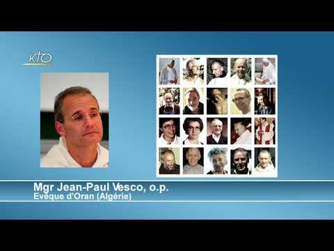 Le témoignage des martyrs d'Algérie, par Mgr Vesco