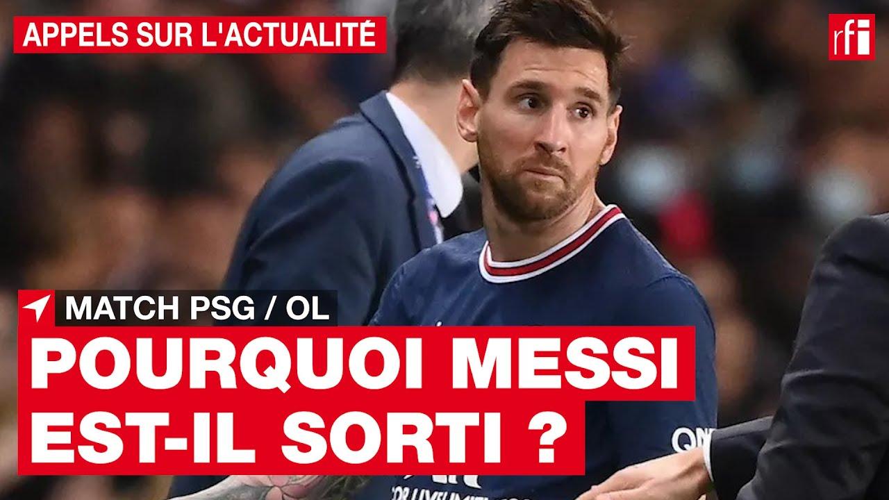 PSG : pourquoi Lionel Messi est-il sorti face à l'OL ? • RFI