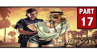 Grand Theft Auto 5 Walkthrough Part 17 - 5 STARS!!?? | GTA 5 Walkthrough