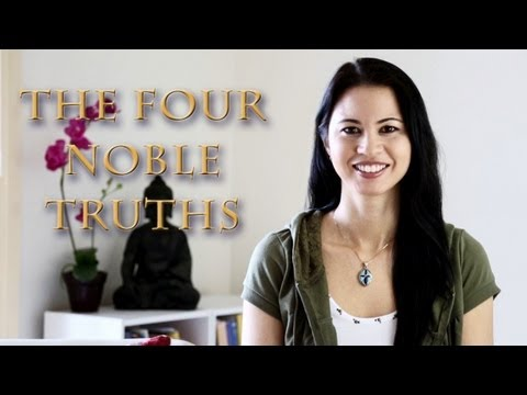 Fundamental Buddhist Beliefs: The Four Truths