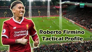 Tactical Profile | The False 9 - Roberto Firmino