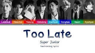 Super Junior - Too Late