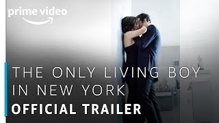 The Only Living Boy in New York Trailer