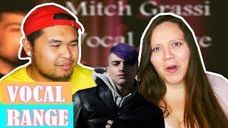 Mitch Grassi - Vocal Range (F♯2 - B7)   COUPLE REACTION 2018
