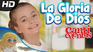La Gloria De Dios, Juana, Video Oficial - Canticuentos